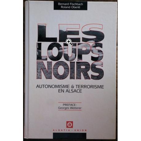 http://www.vieux-bouquins.com/1062-large_default/les-loups-noirs-autonomisme-terrorisme-en-alsace.jpg
