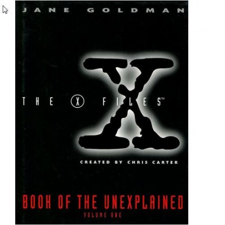 X Files Book of the Unexplained Volume 2 (Vol 2)