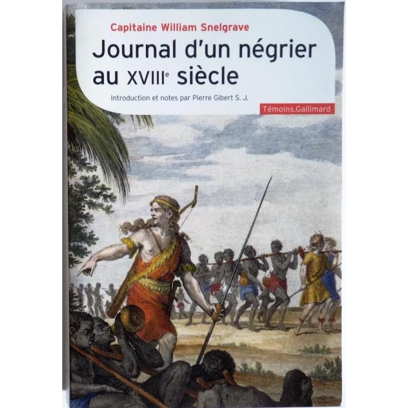 Journal d 39 un n grier au xviiie si cle editions gallimard for Cuisine xviiie siecle