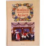 Le mariage traditionnel en Alsace