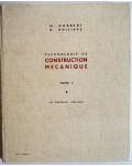Technologie de construction mécanique, Tome 1