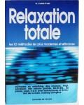 Relaxation totale - les 10 méthodes les plus modernes et efficaces