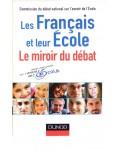 Les français et leur école, le miroir du débat