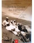 Die Belle Epoque des Segelsports