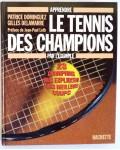 Apprendre le tennis des champions