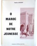 O Maroc de notre jeunesse