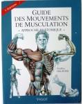 Guide mouvements de musculation, 2e édition. Approche anatomique