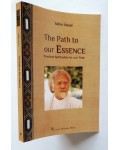 The Path to Our Essence, Practical Spirituality for Our Time