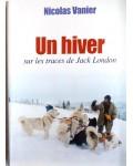 Un hiver sur les traces de Jack London