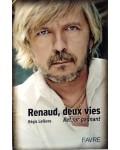 Renaud, deux vies, retour gagnant
