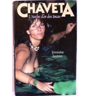 Chaveta, l'arche d'or des Incas